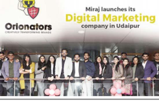 Miraj Group launches Digital Marketing Company – Orionators