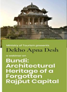 "Webinar on ""Bundi: Architectural Heritage of a Forgotten Rajput Capital"""