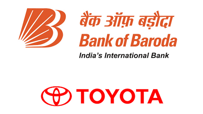 Bank of Baroda with Toyota Kirloskar Motor Introduces Finance Options for Customers & Dealers